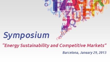 Symposium Energy Sustainability and Competitive Markets
